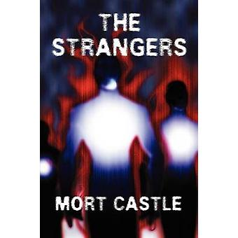 The Strangers by Castle & Mort