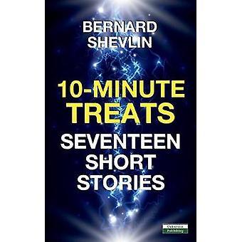 10Minute Treats Seventeen Short Stories by Shevlin & Bernard