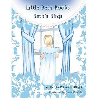 Beths Birds by Klingel & Deanna K.
