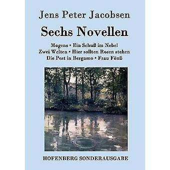 Sechs Novellen by Jacobsen & Jens Peter