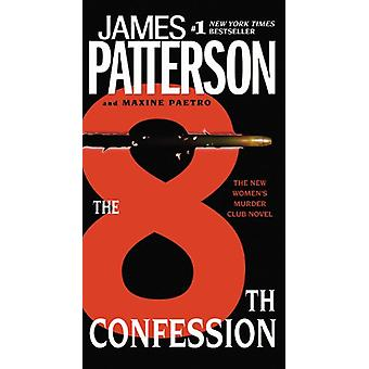 The 8th Confession by James Patterson - 9780316043588 Book