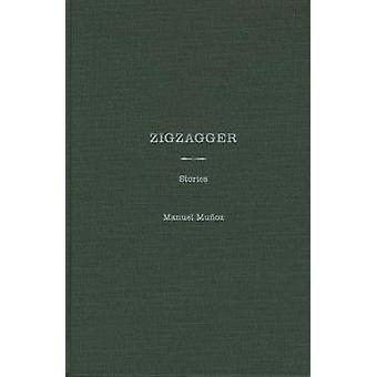 Zigzagger - Stories by Ilan Stavans - 9780810120983 Book