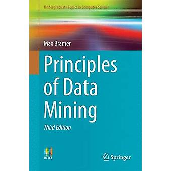 Principles of Data Mining - 2016 by Max Bramer - 9781447173069 Book