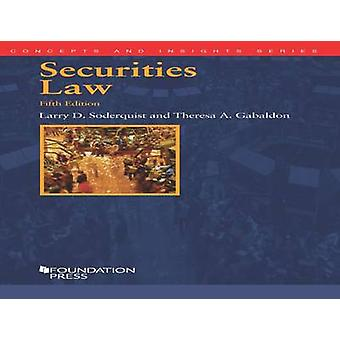 Securities Law (5th Revised edition) by Larry D. Soderquist - Theresa