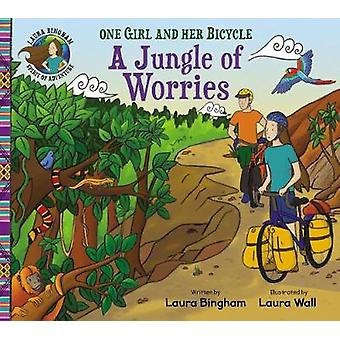 A Jungle of Worries by Laura Bingham - 9781782703785 Book