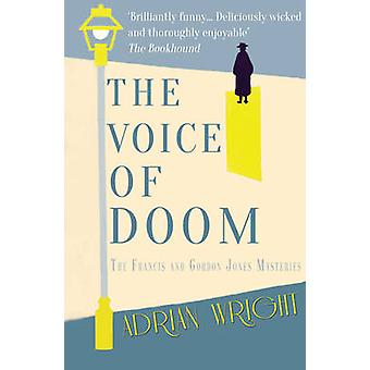 The Voice of Doom af Adrian Wright - 9781785893285 Bog