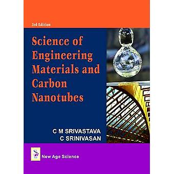 Science of Engineering Materials and Carbon Nanotubes (3rd Revised ed