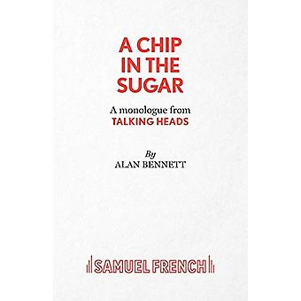 A Chip in the Sugar by Alan Bennett - 9780573042126 Book