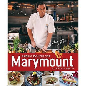 Raising Dough for Marymount by Burke & Gary