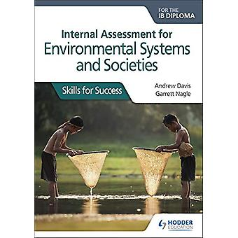 Internal Assessment for Environmental Systems and Societies for the I
