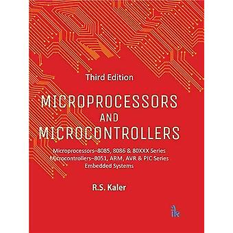 Microprocessors and Microcontrollers by R.S. Kaler - 9789385909177 Bo