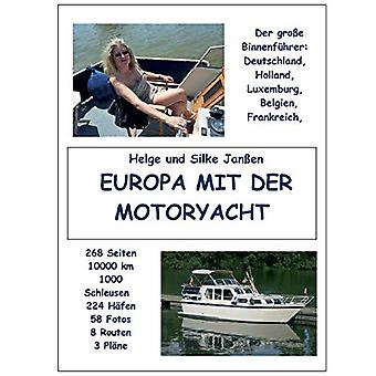Europa mit der Motoryacht - Der Binnenfuhrer by Helge Janen - 97837386