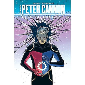 Peter Cannon - Thunderbolt HC by Kieron Gillen - 9781524112790 Book