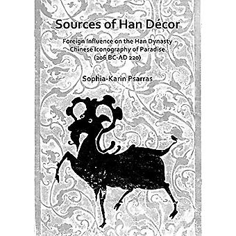 Sources of Han Decor - Foreign Influence on the Han Dynasty Chinese Ic