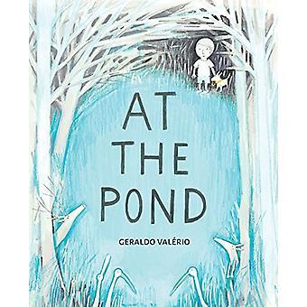 At the Pond by Geraldo Valerio - 9781773062327 Book