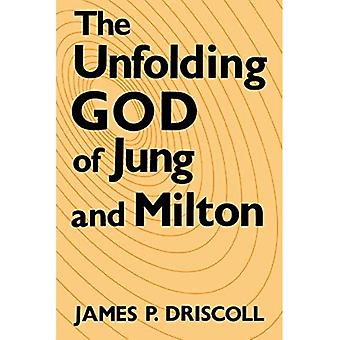 The Unfolding God of Jung and Milton (Studies in the� English Renaissance)