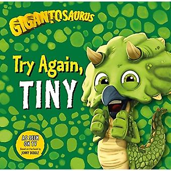 Gigantosaurus Try Again TINY by Cyber Group Studios