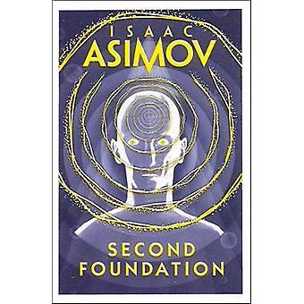Second Foundation The Foundation saga