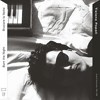Burn The Night / Bruciare La Notte: O.R. 1983-1989 [Vinyl] USA import