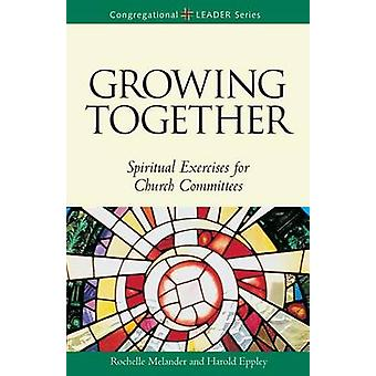 Growing Together by Harold Eppley - 9780806645742 Book