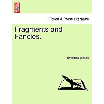 Fragments and Fancies. by Emmeline Wortley - 9781241032104 Book
