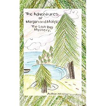 The Adventures of Morgan and Malyk - The Lost Dog Mystery by Maggie Sa