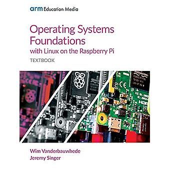 Operating Systems Foundations with Linux on the Raspberry Pi - Textboo