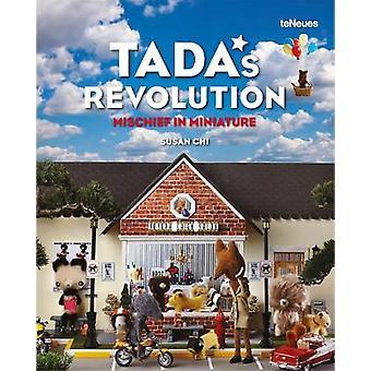 TADA's Revolution Mischief in Miniature