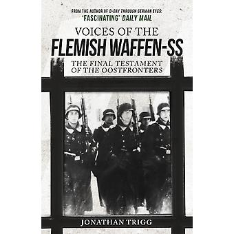 Voices of the Flemish WaffenSS by Jonathan Trigg