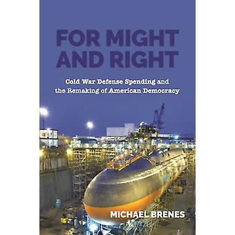 For Might and Right by Michael Brenes