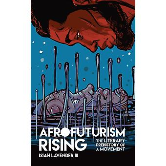 Afrofuturism Rising by Isiah Lavender III