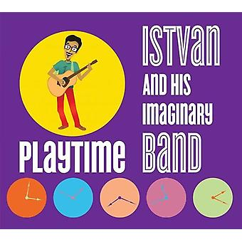 Istvan & His Imaginary Band - Playtime [CD] USA import