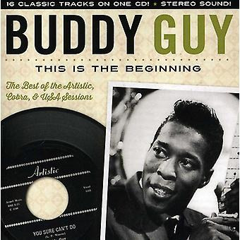 Buddy Guy - This Is the Beginning: The Artistic Cobra & U.S. [CD] USA import