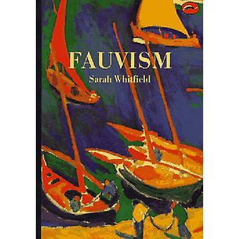 Fauvisme par Sarah Whitfield - livre 9780500202272
