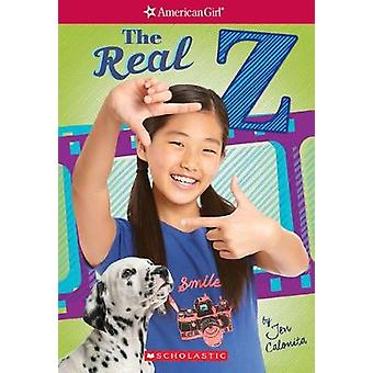The Real Z by Jen Calonita - 9781338137057 Book