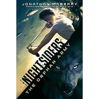 The Orphan Army by Jonathan Maberry - 9781481415767 Book