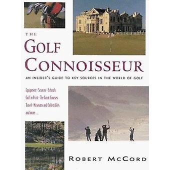 Die Golf-Kenner - ein Insider Guide zu wichtigen Quellen der Welt