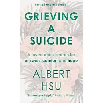 Trauer einen Selbstmord - A waren begeistert von der Suche nach Komfort - Antworten und Ho