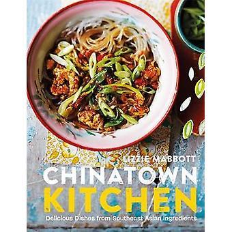 Chinatown kök - läckra rätter från sydostasiatiska ingredienser