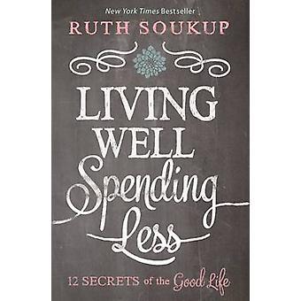 تعيش جيدا--تنفق أقل-12 أسرار الحياة الجيدة بسوق روث