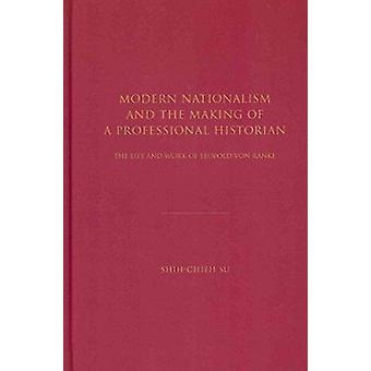 Moderne nationalisme en het maken van een professioneel historicus - de Li