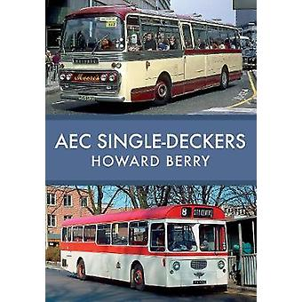 AEC Single-Deckers by Howard Berry - 9781445676722 Book