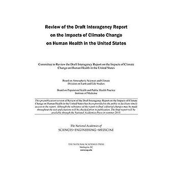 Revisione del progetto di relazione tra agenzie sugli impatti dei cambiamenti climatici sulla salute umana negli Stati Uniti