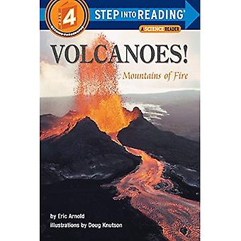 Volcanoes: Mountains of Fire (Step Into Reading: A Step 4 Book)