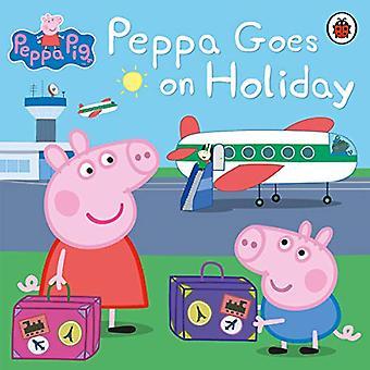Peppa gaat op vakantie (Peppa Pig)