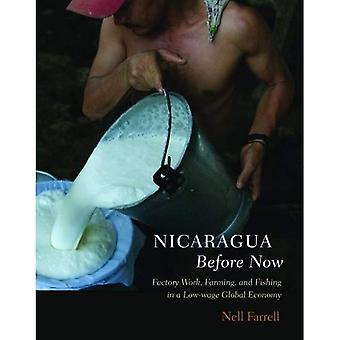 Nicaragua Before Now: Factory Work, Farming, and Fishing in a Low-Wage Global Economy
