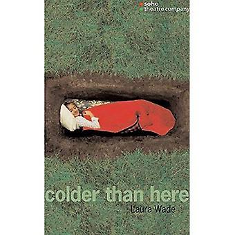 Kälter als bei uns (Oberon moderne Theaterstücke) (Oberon moderne Spiele)