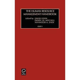 The Human Resource Management Handbook by Lewin & David