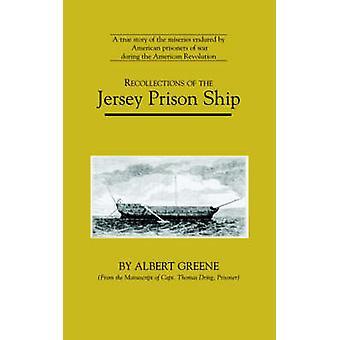 ذكريات السفينة سجن جيرسي بغرين & ألبرت