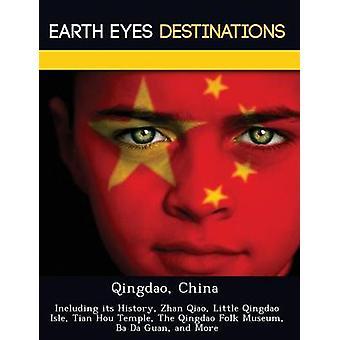 Qingdao China einschließlich seiner Geschichte Zhan Qiao wenig Qingdao Isle Tian Hou Tempel der Qingdao Folk Museum Ba Da Guan und vieles mehr von Ritter & Dave